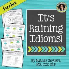 it u0027s raining idioms a figurative language activity by natalie