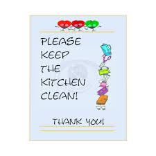 keep kitchen clean keep kitchen clean sign mayda mart