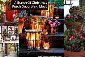 christmas porch decorations a bunch of christmas porch decorating ideas