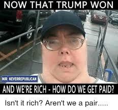 Rich Meme - 25 best memes about were rich were rich memes