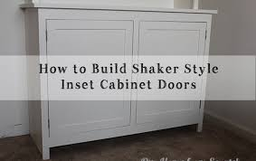 how to build shaker style kitchen cabinets our home from scratch