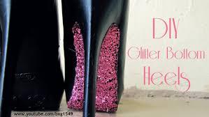 diy how to do add a glitter bottom heel to any shoe youtube