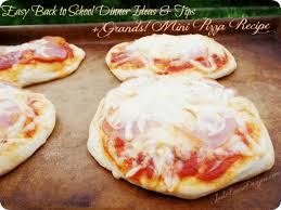Dinner Easy Ideas Back To Easy Dinner Ideas U0026 Tips Plus Grands Mini Pizza Recipe