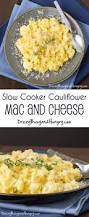slow cooker cauliflower mac and cheese sundaysupper dizzy busy