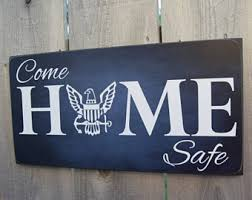 come home safe sign etsy