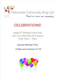 come and join us for our birthday celebrations motcombe