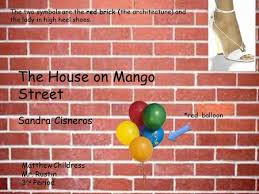 The House On Mango Street Meme Ortiz - the house on mango street ppt download