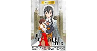 manga classics the scarlet letter by crystal s chan