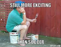 Soccer Hockey Meme - paint drying vs soccer meme generator still more exciting than