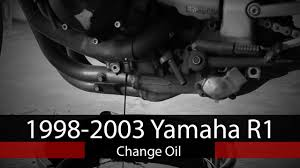 how to change oil on 1998 2003 yamaha r1 youtube