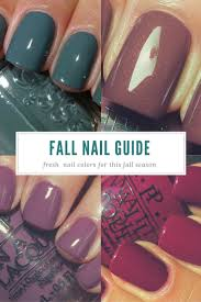 must try fall nail designs and ideas 2017 fall nail colors