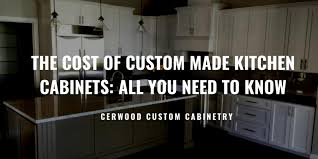 how much are cabinets per linear foot the cost of custom made kitchen cabinets all you need to