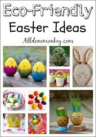 kids easter eco friendly easter ideas for kids all done monkey