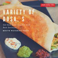 types of indian cuisine different dosa types south indian vibes dehradun