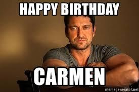 Carmen Meme - happy birthday carmen meme birthday best of the funny meme