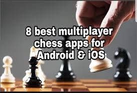 Best Chess Design 8 Best Multiplayer Chess Apps For Android U0026 Ios Free Apps For