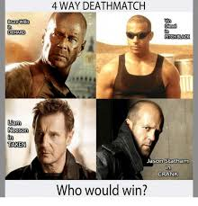 Liam Neeson Memes - bruce willis in diehard liam neeson taken 4 way deathmatch vin