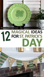 12 magical ideas for st patrick u0027s day