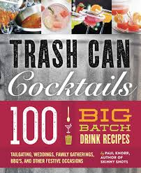 cocktail recipes poster big batch cocktails book by paul knorr official publisher page