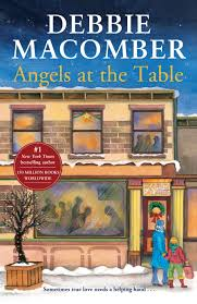 angels at the table angels at the table by debbie macomber penguin books australia
