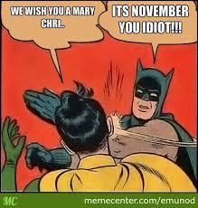 November Meme - no christmas in november by emunod meme center