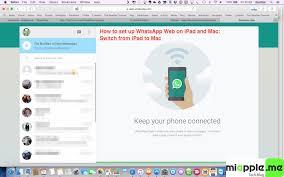 Whatsapp Web How To Set Up Whatsapp Web On And Mac Miapple Me