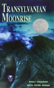 transylvanian moonrise a secret initiation in the mysterious land