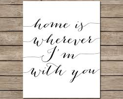 printable home decor home is wherever i u0027m with you printable instant download