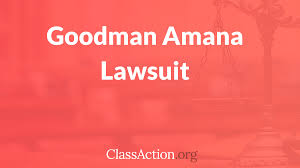 goodman amana class action lawsuit air conditioner heat pump