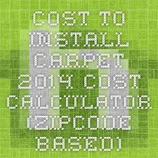 best 25 cost to install carpet ideas on pinterest carpet