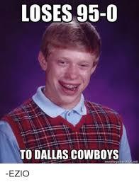 Dallas Cowboys Meme Generator - loses 95 0 to dallas cowboys net memegericra ezio dallas