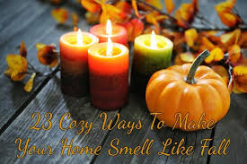 smells like home candles cozy ways to make your home smell like fall