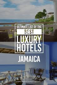 best 25 hotels in jamaica ideas on pinterest jamaica honeymoon