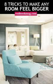 Make Room How To Make A Room Feel Bigger Design Tips And Tricks