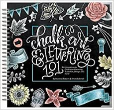 amazon com chalk art u0026 lettering 101 an introduction to