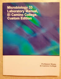 microbiology 33 laboratory manual el camino college custom