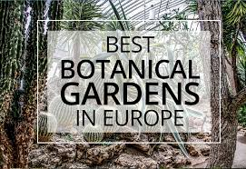 Largest Botanical Garden by 30 Beautiful Botanical Gardens In Europe The Weekend Guide