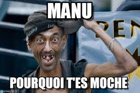 Manu Meme - manu poor dude meme on memegen
