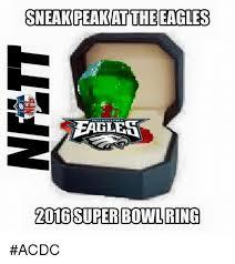 Philadelphia Eagle Memes - sneakpeakat the eagles philadelpha 2016 super bowl ring acdc