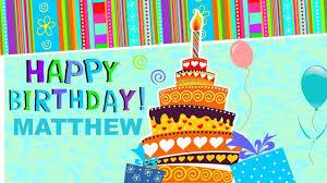 matthew animated cards happy birthday youtube