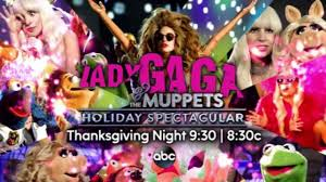 thanksgiving muppets lady gaga planning artrave tour u0026 muppets tv special sneak peek