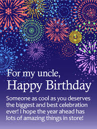 have the best celebration happy birthday wishes card for uncle
