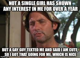 Single Girl Meme - as a straight male 23 year old virgin imgflip