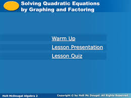 solving quadratic equations by graphing and factoring jennarocca