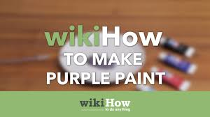how to make purple paint youtube