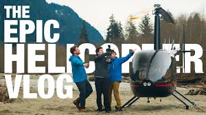 the epic helicopter vlog canada vlog 4 youtube