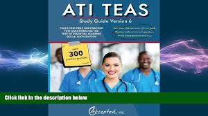 read book ati teas study guide version 6 teas 6 test prep and