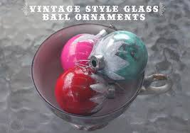 vintage style glass ornaments think crafts by createforless