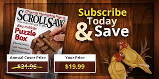 Canadian Woodworking Magazine Pdf by Scroll Saw Woodworking U0026 Crafts Magazine Back Issues Order