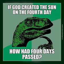 Creation Memes - the creation of the sun on the fourth day funny pinterest